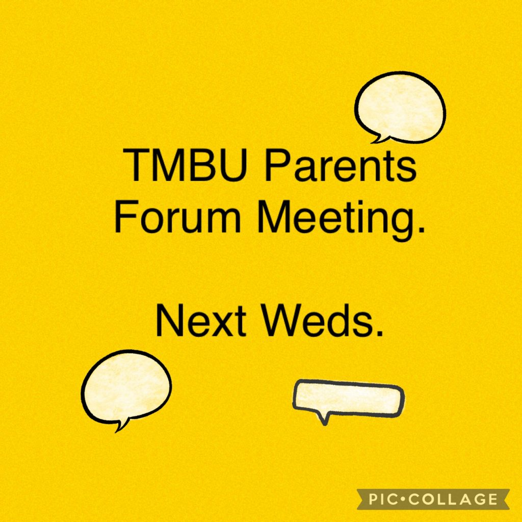 TMBU Parent Forum Meeting – Weds 8th Sept 8pm